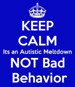 keep-calm-its-an-autistic-meltdown-not-bad-behavior